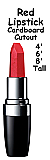 Lipstick Cardboard Cutout Standup Prop
